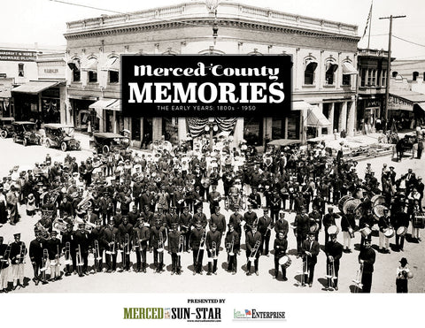 Merced County Memories: The Early Years, 1800s–1950 Cover