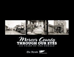 Mercer County: Through Our Eyes - 150 Years of The Herald Cover