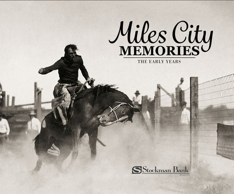 Miles City Memories: The Early Years Cover