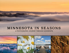 Minnesota in Seasons: A Photographic Journey Through Minnesota Cover