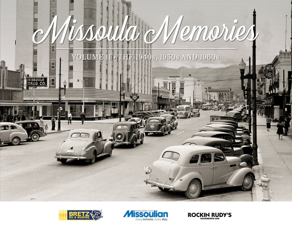 Missoula Memories II: The 1940s, 1950s and 1960s Cover