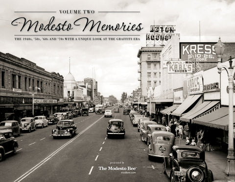 Volume Two: Modesto Memories: The 1940s, '50s, '60s and '70s with a Unique Look at the Graffiti Era Cover