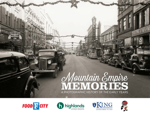Mountain Empire Memories: A Photographic History of the Early Years Cover