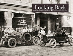 Looking Back: New London County: Vol. I - The 1860s - 1930s Cover