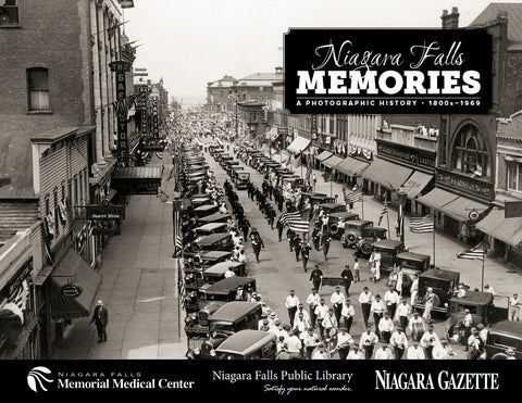 Niagara Falls Memories: A Photographic History - 1800s-1969 Cover