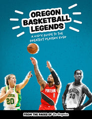 Oregon Basketball Legends: A Kid's Guide to the Greatest Players Ever Cover