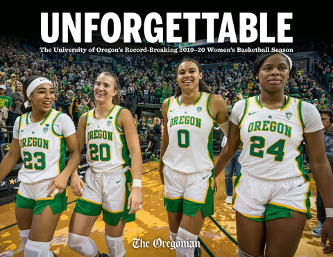 Unforgettable: The University of Oregon's Record-Breaking 2019–20 Women's Basketball Season Cover