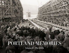 Portland Memories II: The 1940s Cover