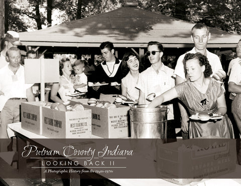 Putnam County, Indiana: Looking Back II - A Photographic History from the 1940s-1970s Cover