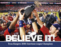 Texas Rangers: Believe It: 2010 American League Champions Cover
