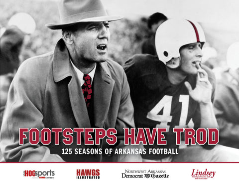 Footsteps Have Trod: 125 Seasons of Arkansas Football Cover