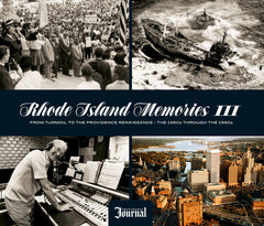 Rhode Island Memories III: From Turmoil to the Providence Renaissance — The 1960s through the 1990s Cover