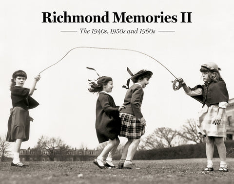 Richmond Memories II: The 1940s, 1950s and 1960s Cover