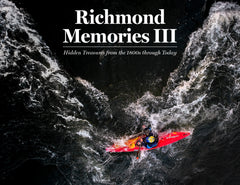 Richmond Memories III: Hidden Treasures from the 1800s through Today Cover