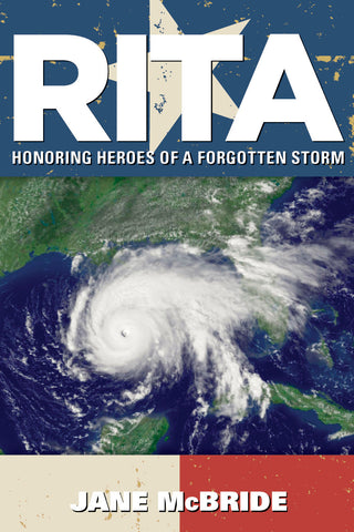 Rita: Honoring Heroes of a Forgotten Storm Cover