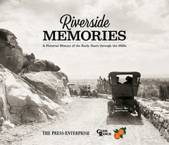 Riverside Memories: A Pictorial History of the Early Years through the 1930s Cover