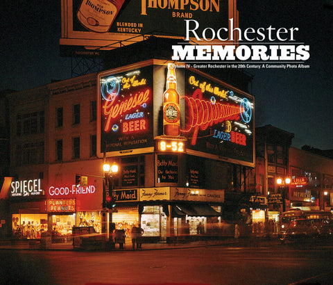 Rochester Memories Volume IV: Greater Rochester in the 20th Century: A Community Photo Album Cover