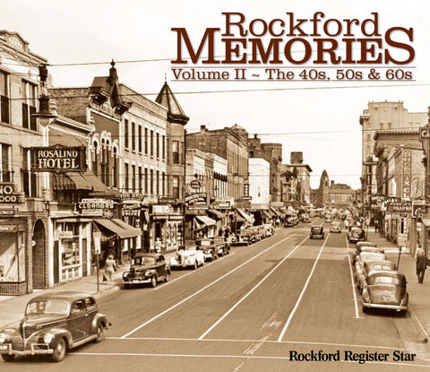 Rockford Memories: Volume II – The '40s, '50s & '60s Cover