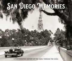 San Diego Memories: A Photographic History of the 1800s through the 1930s Cover