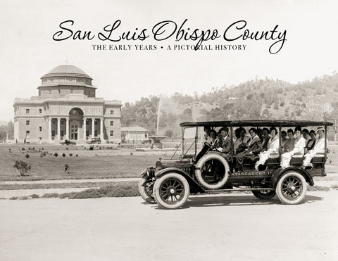 San Luis Obispo County: The Early Years Cover