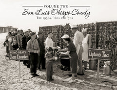 Volume Two: San Luis Obispo County: The 1950s, '60s and '70s Cover