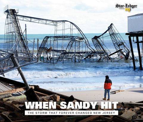 When Sandy Hit:The Storm That Forever Changed New Jersey Cover