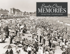 Santa Cruz Memories: The Early Years Cover