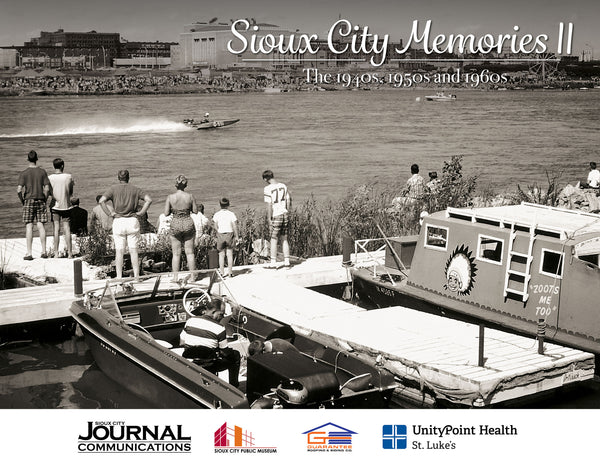 Volume II: Sioux City Memories: The 1940s, 1950s, and 1960s Cover