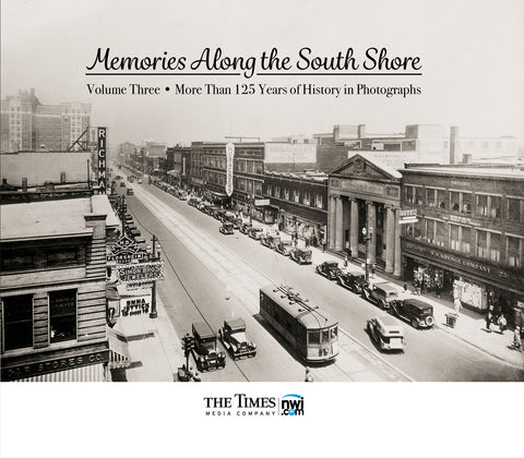 Memories Along the South Shore III: More Than 125 Years of History in Photographs Cover