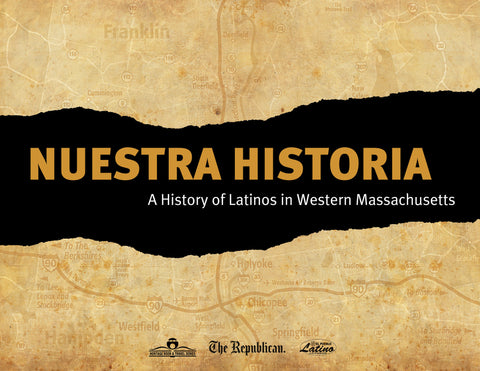 Nuestra Historia: A History of Latinos in Western Massachusetts Cover