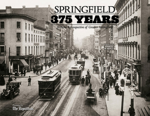 Springfield 375 Years: A Photo Retrospective of Greater Springfield Cover
