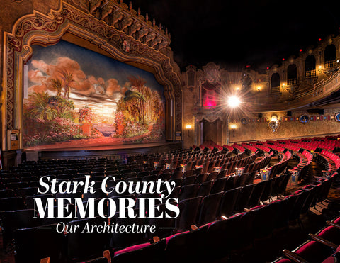 Stark County Memories: Our Architecture Cover