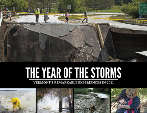 The Year of the Storms: Vermont's Remarkable Experiences in 2011 Cover