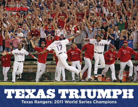 Texas Triumph: Texas Rangers 2011 World Series Champions Cover