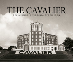 THE CAVALIER: Reclaiming a Virginia Beach Icon Cover