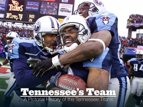 Tennessee's Team: A Pictorial History of the Tennessee Titans Cover