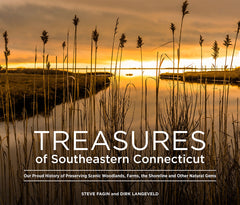 Treasures of Southeastern Connecticut: Our Proud History of Preserving Scenic Woodlands, Farms, the Shoreline and Other Natural Gems Cover