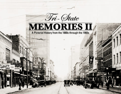 Tri-State Memories: A Pictorial History from the 1880s through the 1960s Cover