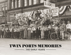 Twin Ports Memories: The Early Years Cover