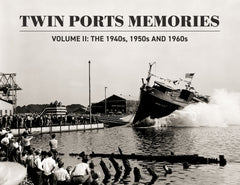 Twin Ports Memories II: The 1940s, 1950s and 1960s Cover