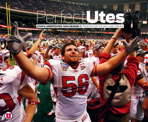 Perfect Utes: Utah's Undefeated 2008 Season Cover
