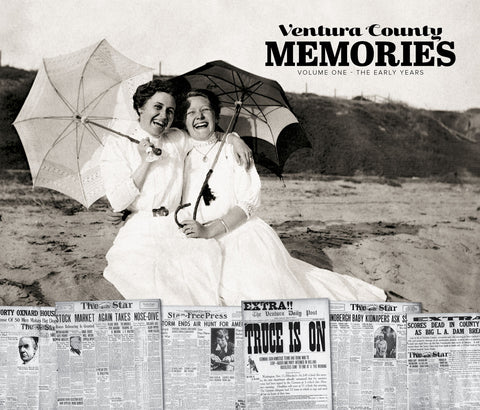 Ventura County Memories: The Early Years Cover