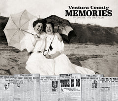 Ventura County Memories: Volume I - The Early Years Cover
