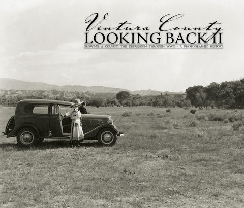 Looking Back: Ventura County: Volume II - Great Depression Through WWII Cover
