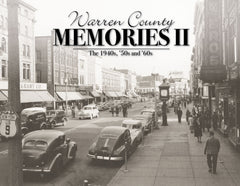 Volume Two: Warren County Memories: The 1940s, '50s and '60s Cover