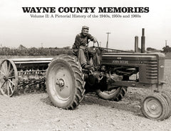 Wayne County Memories II: A Pictorial History of the 1940s, 1950s and 1960s Cover