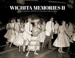 Wichita Memories II: The 1940s, 1950s & 1960s Cover