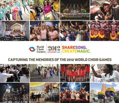 Share Song. Create Magic. : 2012 World Choir Games Cover