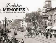 Berkshire Memories: The Early Years | 1800s—1939 Cover