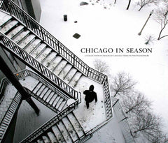 Chicago in Season: A Collection of Images by Chicago Tribune Photographers Cover